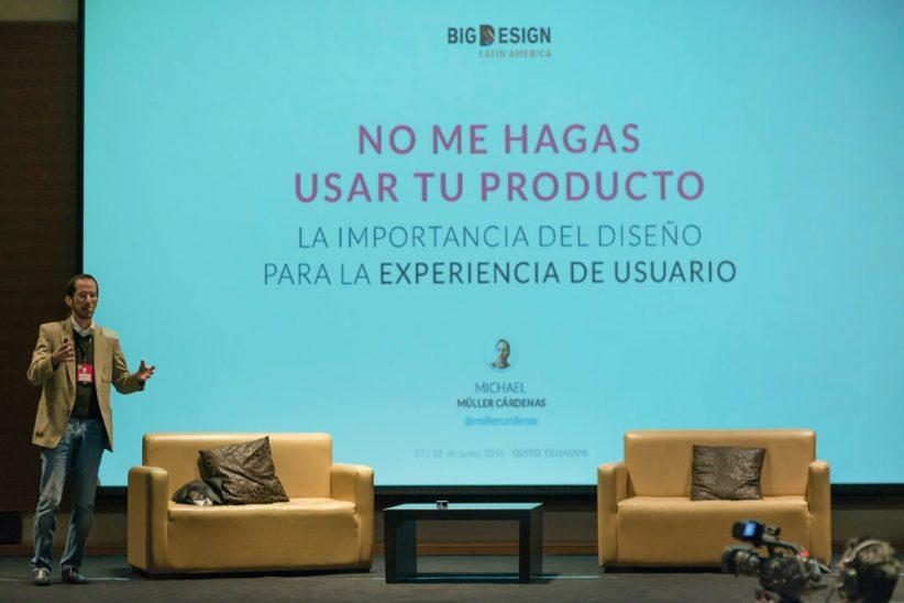 La importancia del diseño en la experiencia de usuario, mi charla en el Big Design La Ecuador
